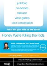 Honey We?e Killing the Kids