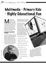 Multimedia + Primary Kids = Highly Educational Fun