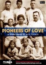Pioneers of Love