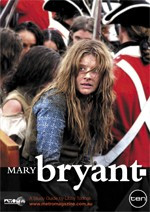 Incredible Journey of Mary Bryant, The