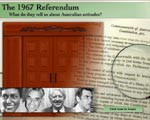 The 1967 Referendum ?What do they tell us about Australian attitudes?