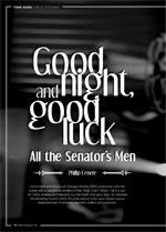 Good Night, and Good Luck: All the Senator's Men
