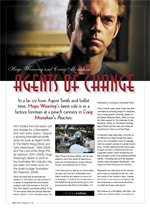 Hugo Weaving and Craig Monahan: Agents of Change