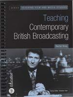 Teaching Contemporary British Broadcasting