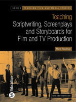 Teaching Scriptwriting, Screenplays and Storyboards for Film and TV Production