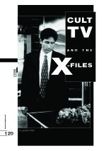 Cult TV and ?he X-Files? A Lesson Plan