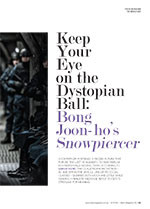 Keep Your Eye on the Dystopian Ball: Bong Joon-ho's <em>Snowpiercer</em>
