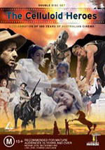 Celluloid Heroes: 100 Years of Australian Cinema, The