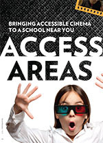Access All Areas: Bringing Accessible Cinema to a School near You