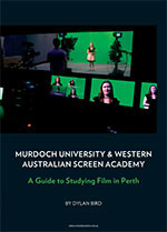 Murdoch University & Western Australian Screen Academy: A Guide to Studying Film in Perth