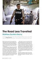 The Road Less Travelled: Matthew Saville's <em>Felony</em>
