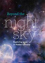 Beyond the Night Sky: Exploring Space in <em>Hidden Universe</em>