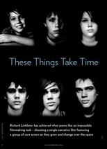 These Things Take Time: Boyhood