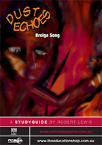 Dust Echoes: Brolga Song (ATOM study guide)