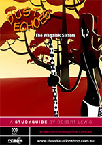 Dust Echoes: The Wagalak Sisters (ATOM study guide)