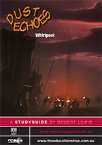 Dust Echoes: Whirlpool (ATOM study guide)