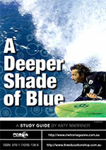 Deeper Shade of Blue, A