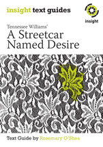 Streetcar Named Desire, A (Text Guide)