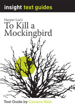 To Kill a Mockingbird (Text Guide)