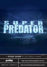 Super Predator (ATOM study guide)