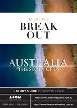 Australia: The Story of Us - Episode 2 (ATOM study guide)