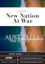 Australia: The Story of Us - Episode 4 (ATOM study guide)