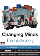Changing Minds: The Inside Story - Series 1 (ATOM study guide)