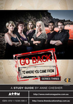 Go Back to Where You Came From - Series 3 (ATOM study guide)