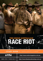Great Australian Race Riot, The (ATOM study guide)
