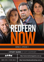 Redfern Now Series 2 - Episode 1 (ATOM study guide)
