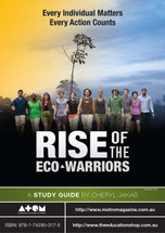 Rise of the Eco-Warriors (ATOM study guide)