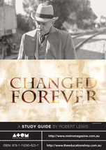 Changed Forever (ATOM study guide)