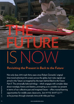 The Future Is Now: Revisiting the Present in Back to the Future