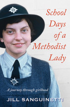 School Days of a Methodist Lady: A Journey Through Girlhood