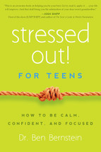 Stressed Out! For Teens: How to be calm, confident, and focused