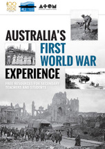 Australia's First World War Experience: Free Resources for Secondary Teachers and Students (hard copy)