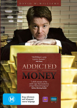 Addicted to Money