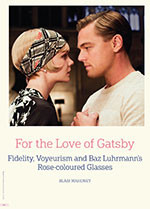 For the Love of Gatsby: Fidelity, Voyeurism and Baz Luhrmann's Rose-coloured Glasses