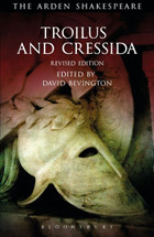 Arden Shakespeare, The: Troilus and Cressida
