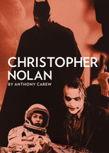 Filmmaker Profile: Christopher Nolan