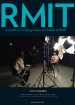 RMIT: A Guide to Studying Screen and Media at RMIT
