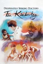 Desperately Seeking Doctors: The Kimberley