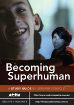 Becoming Superhuman (ATOM study guide)