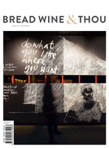 Bread, Wine and Thou - Issue 02: 'Maternal'