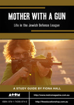 Mother with a Gun: Life in the Jewish Defense League (ATOM study guide)