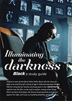 Illuminating the Darkness: <em>Black</em>: A Study Guide