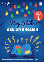 Key Skills for Senior English: Area of Study 1