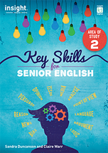 Key Skills for Senior English: Area of Study 2
