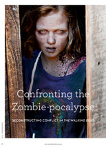 Confronting the Zombie-pocalypse: Deconstructing Conflict in The Walking Dead