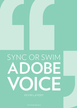 Sync or Swim: Adobe Voice
